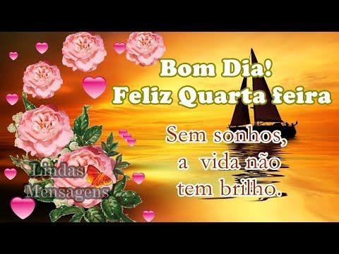 FALANDO DE VIDA!!: Bom dia! Feliz quarta feira sem sonhos a vida não ...