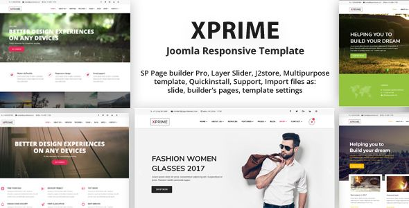 XPRIME - Responsive Multipurpose Joomla Template with Page Builder https://goo.gl/R96AaC It has endless possibilities for creating awesome websites no matter what type of business is. It can be Corporate, Portfolio, Personal, Agency, Business, Hotel, Restaurant, Wedding, Landing, Shop, Blog, Dance, Constructions, One Page, anything you want. Based on helix framework with SP Page builder and custom addons, Layer slider, J2store for Ecommerce.