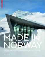 Made in Norway : New Norwegian Architecture http://encore.fama.us.es/iii/encore/record/C__Rb2711556?lang=spi
