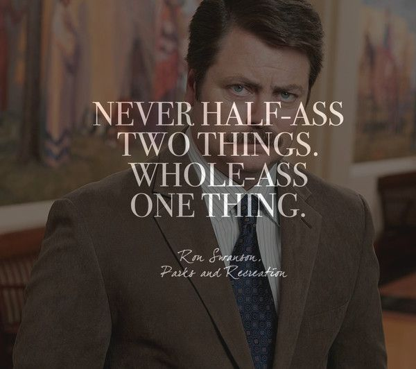 Words by Ron Swanson, 'Parks and Recreation' - Quotes on Life and Love From Your Favorite TV Shows - Photos