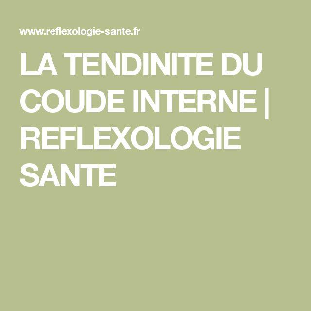 LA TENDINITE DU COUDE INTERNE | REFLEXOLOGIE SANTE