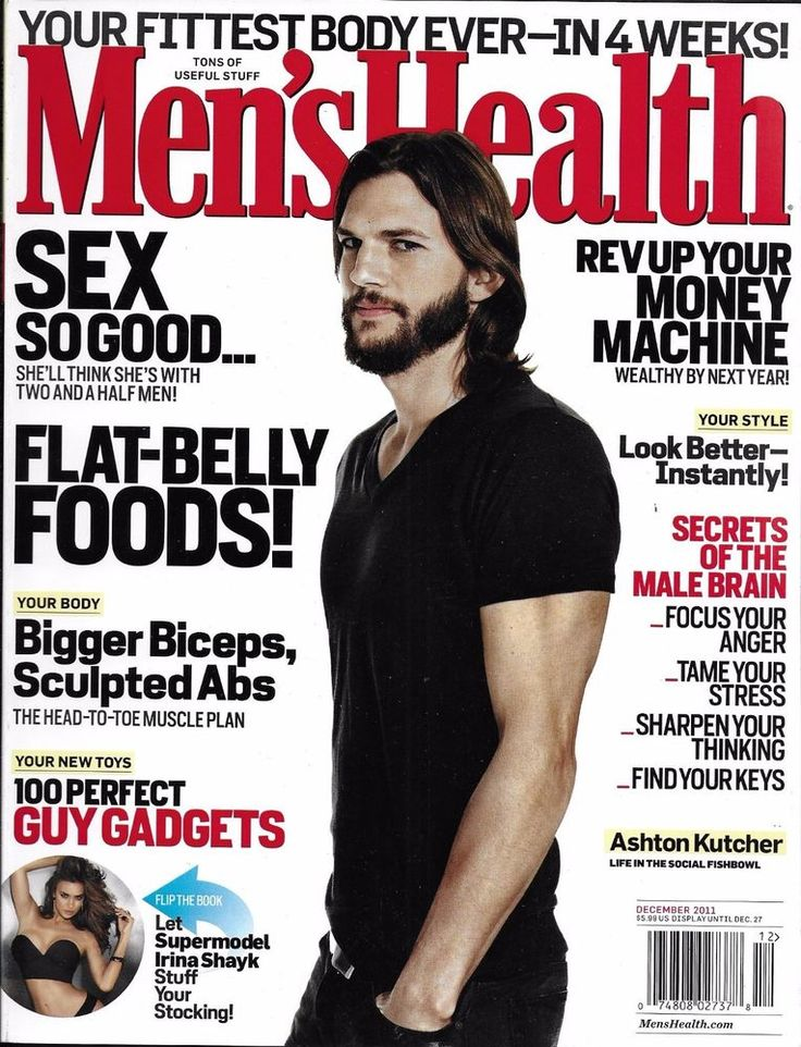 Men's Health magazine Ashton Kutcher Flat belly foods Sex Best body Bug muscles