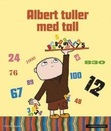 Albert Åberg tuller med tall av Gunilla Bergström (Innbundet)