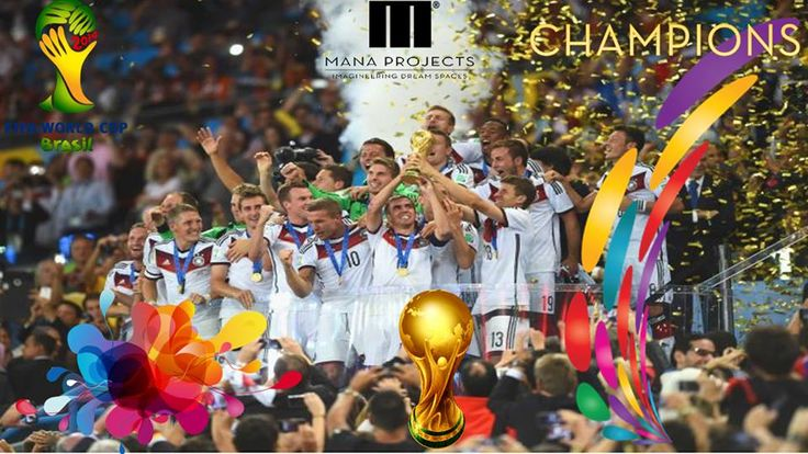 Teamwork Never Fails and you proved it again!  Congrats to #Germany for winning the #FIFA World Cup 2014.- @Mana Projects