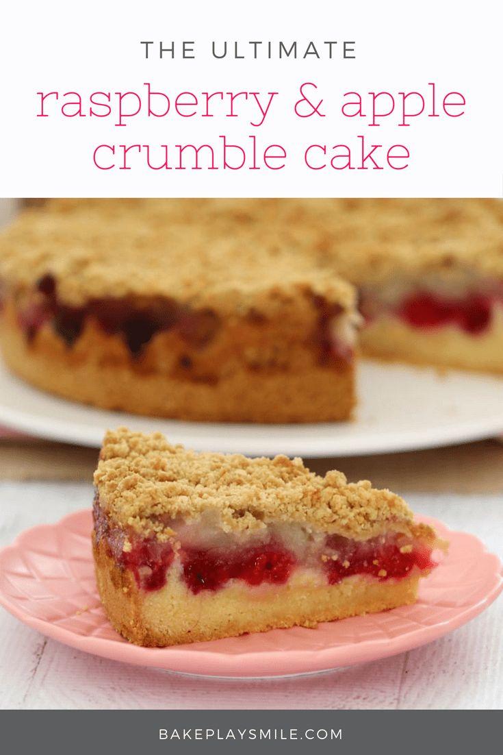 Raspberry & Apple Crumble Cake - BakePlaySmile