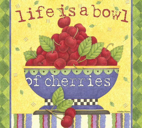 Debbie Mumm - Life is a bowl of cherries...