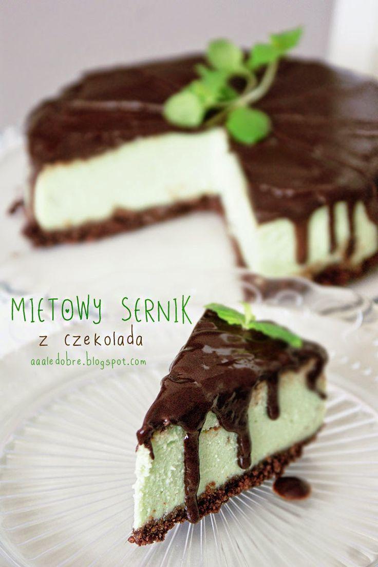 aaaledobre!: Sernik miętowy oblany czekoladą - najlepszy!