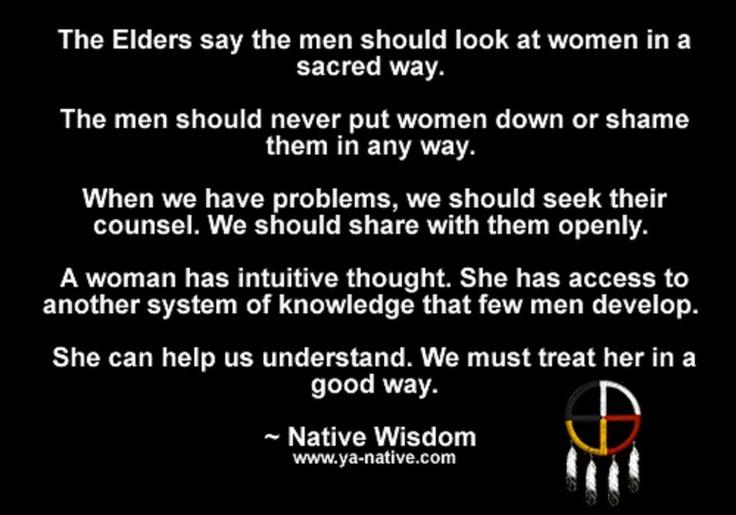 The Elders Say Men Should Look At Women In A Sacred Way
