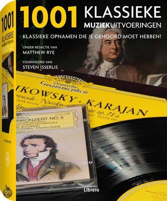 19,95 | 1001 klassieke muziekuitvoeringen - Matthew Rye - ISBN 9789089983817. Dit boek bevat chronologisch gerangschikte besprekingen van 1001 klassieke opnamen, van de vroegste hymnen tot moderne, avant-gardistische composities. De besprekingen, geschreven door een internationaal panel van...GRATIS VERZENDING IN BELGIË - BESTELLEN BIJ TOPBOOKS VIA BOL COM OF VERDER LEZEN? DUBBELKLIK OP BOVENSTAANDE FOTO!