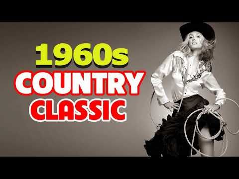 1960s Country Music Hits - Best Classic Old Country Songs of 1960s - YouTube