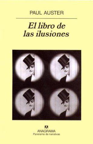 Paul Auster  http://www.booksfactory.com/resenas/ilusiones.htm