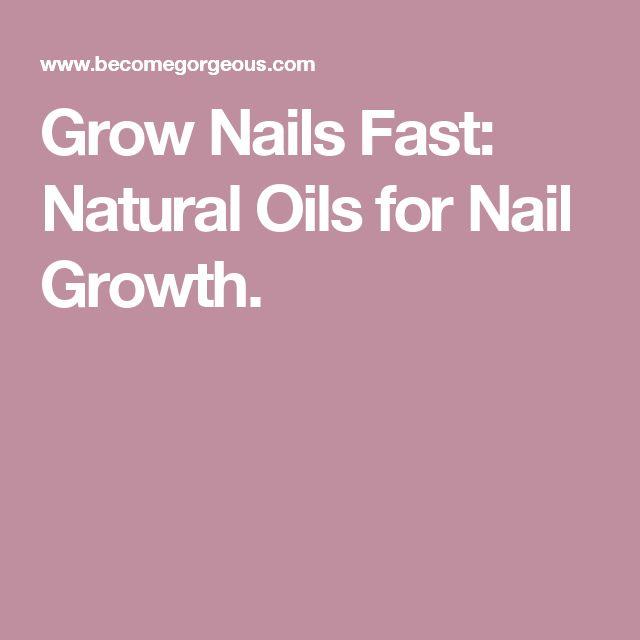 Grow Nails Fast: Natural Oils for Nail Growth.
