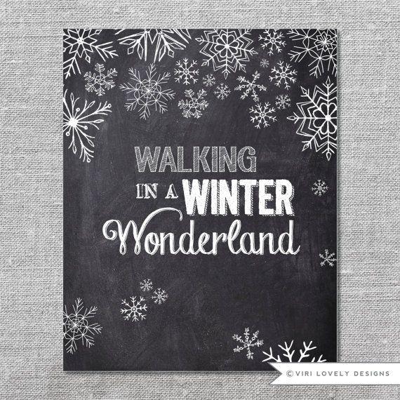 8x10 Chalkboard Instant download / Print Digital File - Christmas Printable - Walking in a Winter Wonderland