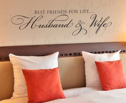 Best Friends for Life Husband and Wife - Bedroom Love Marriage Family Relationship Romantic Couple - Wall Quote Sticker Art Decoration - Vinyl Decal Mural Graphic - Lettering Decor Saying Decals for the Wall,http://www.amazon.com/dp/B00J6S7VF4/ref=cm_sw_r_pi_dp_ERertb00PA4QHAFR