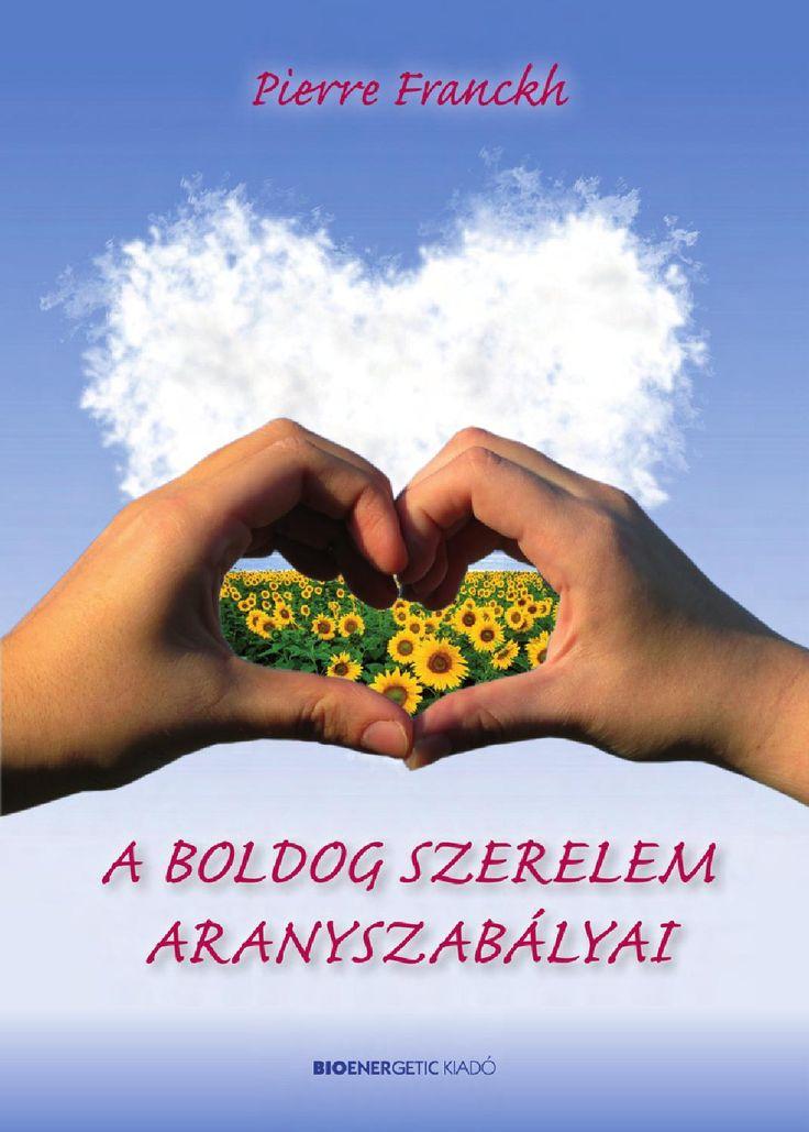 Pierre Franckh: A boldog szerelem aranyszabályai  Webáruház: http://bioenergetic.hu/konyvek/pierre-franckh-a-boldog-szerelem-aranyszabalyai Facebook: https://www.facebook.com/Bioenergetickiado A szerelem aranyszabályai egyszerűek és magától értetődőek, mégis szinte homlokegyenest ellenkeznek azzal, ahogyan valójában élünk. A könyv kíméletlenül szembesíti az olvasót: ha nem találjuk meg lelki társunkat, annak okát egyedül magunkban kereshetjük. Ebből persze az is következik, hogy változtatni…