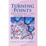 Turning Points: Regaining Joy after Loss (Paperback)By Annabel Muis