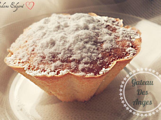 Bienvenue au paradis... - Recette Dessert : Gateau des anges par Madame-Edgard