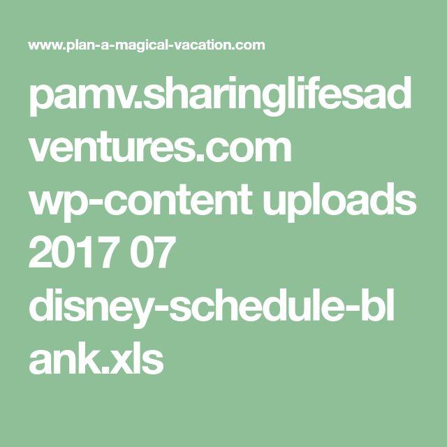 pamv.sharinglifesadventures.com wp-content uploads 2017 07 disney-schedule-blank.xls