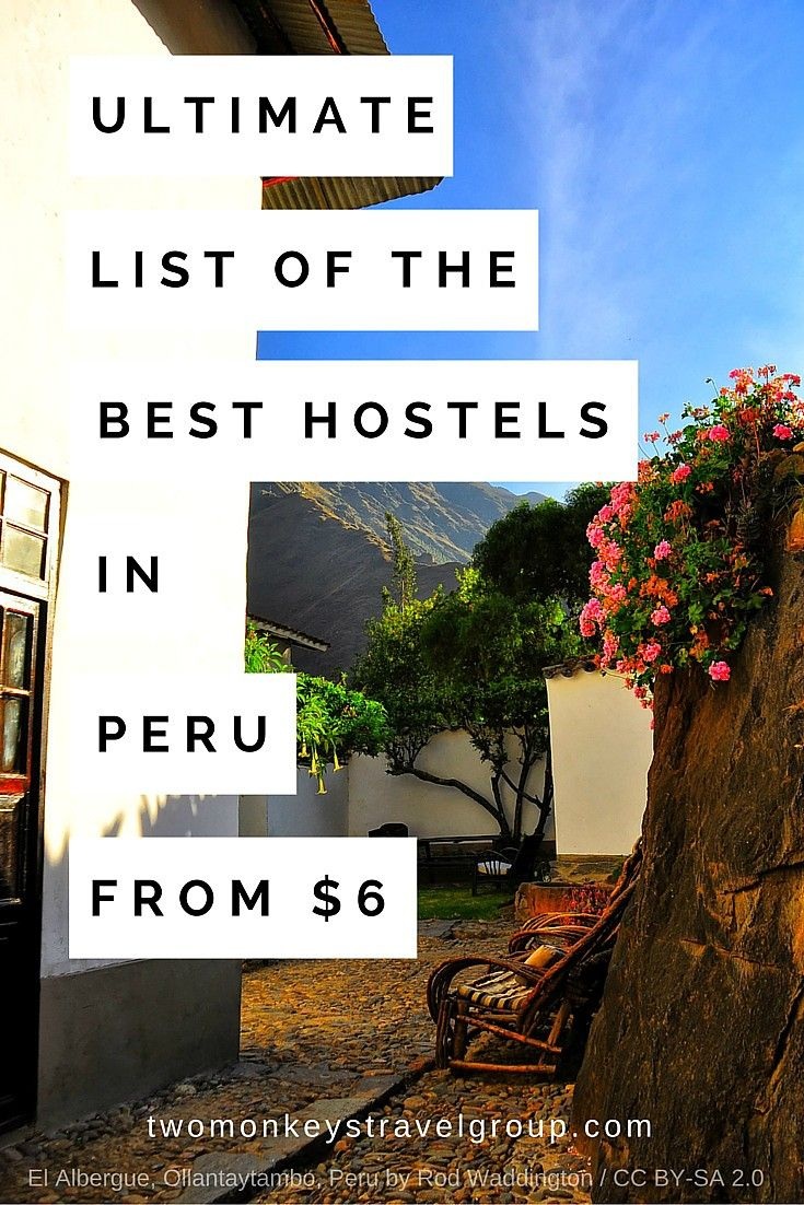 Ultimate List of The Best Hostels in Peru - From $6