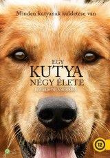 Egy kutya négy élete