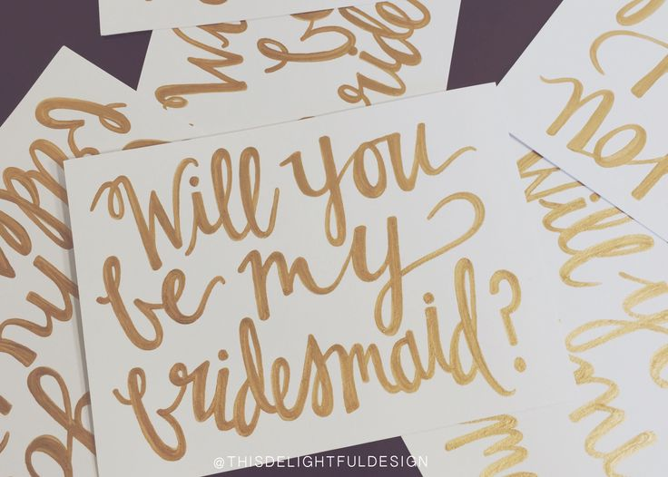 Will You Be My Bridesmaid | Wedding Gift | Decor | Card | Hand Lettering | Gold | Typography ||  This Delightful Design by Katie Clark | katieclarkk.com