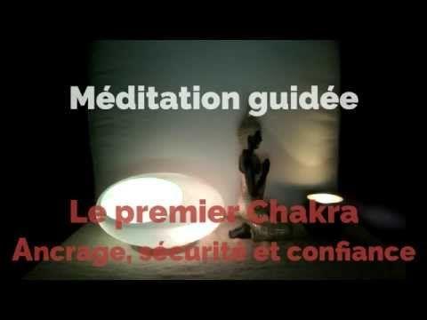 Méditation guidée sur l'ancrage, la sécurité et la confiance (Le 1er Chakra)…