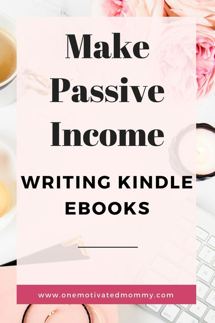 Make Passive Income Writing Kindle Ebooks – #eBook…