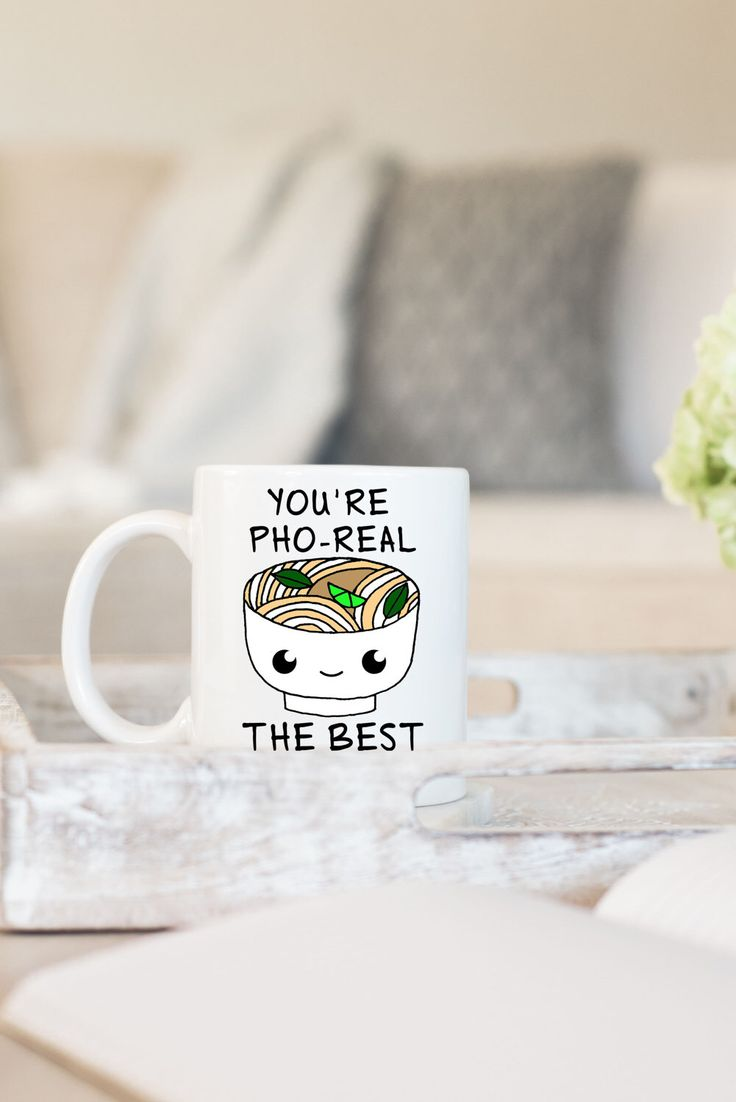 Best coffee mugs etsy - Coffee Mugs With Sayings Cute Coffee Mug Quote Mugs You Re Pho Real The Best Valentines Gift Ideas Gifts For Boyfriend