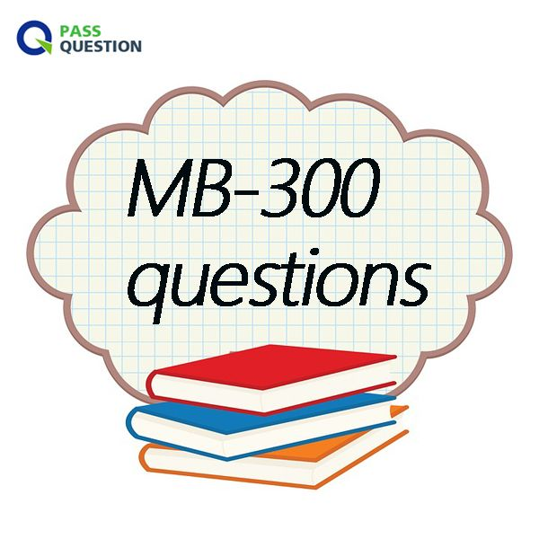 Mb-300 | IT Actual Test Questions | Question, answer