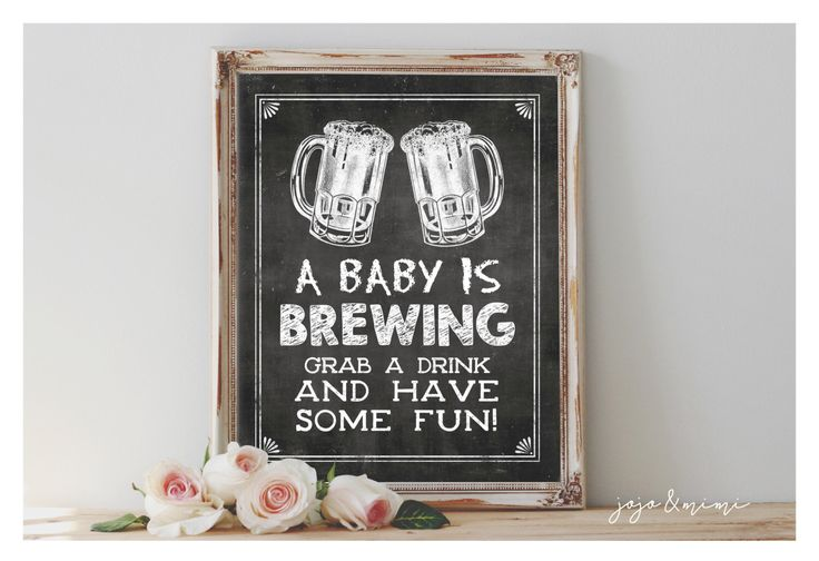 Instant 'A baby is BREWING Grab a drink and have some fun!' Printable Event Sign Baby Shower Drink Table Chalkboard Size Options by JoJoMiMi on Etsy https://www.etsy.com/listing/271482850/instant-a-baby-is-brewing-grab-a-drink