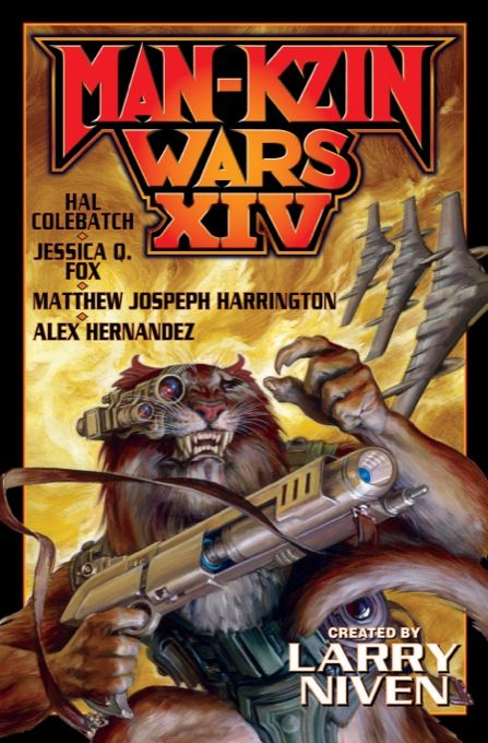 #NewRelease ♥ Man-Kzin Wars XIV created by Larry Niven ♥ Publisher: Baen Books   Published 12/3/2013   eBook   The kzin, formerly invincible conquerors of all they encountered, had a hard time dealing with their ignominious defeat by the leaf-eating humans. Some secretly hatched schemes for a rematch, others concentrated on gathering power within the kzin hierarchy, and some shamefully cooperated with the contemptible humans, though often for hidden motives.