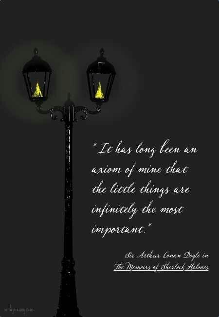 Beauty And Life Are Best Encompassed By This Amazing Character That Sir  Arthur Conan Doyle Gave To Us.