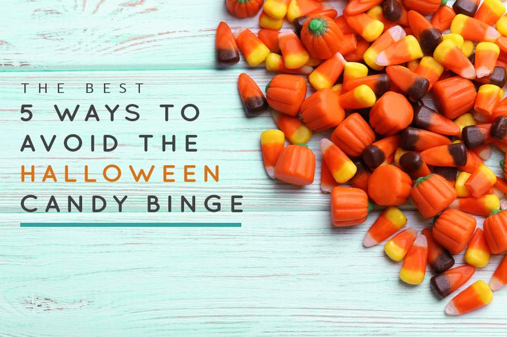 THE BEST 5 WAYS TO AVOID THE HALLOWEEN CANDY BINGE!