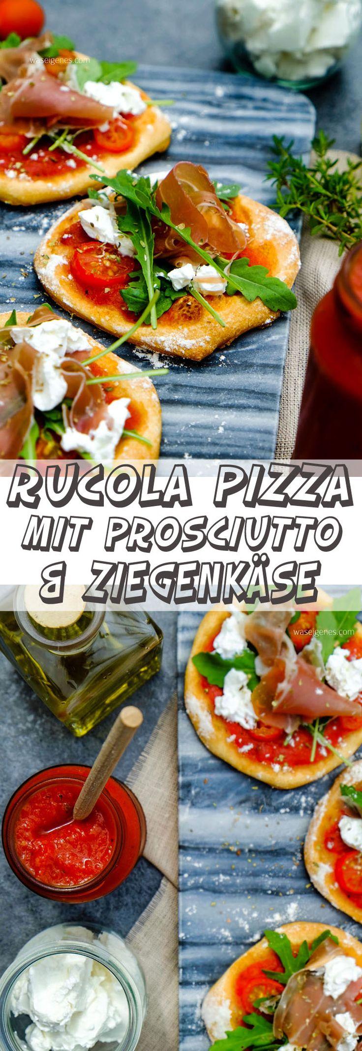 Schnell & einfach Pizza belegen mit Rucola, Prosciutto und Ziegenkäse