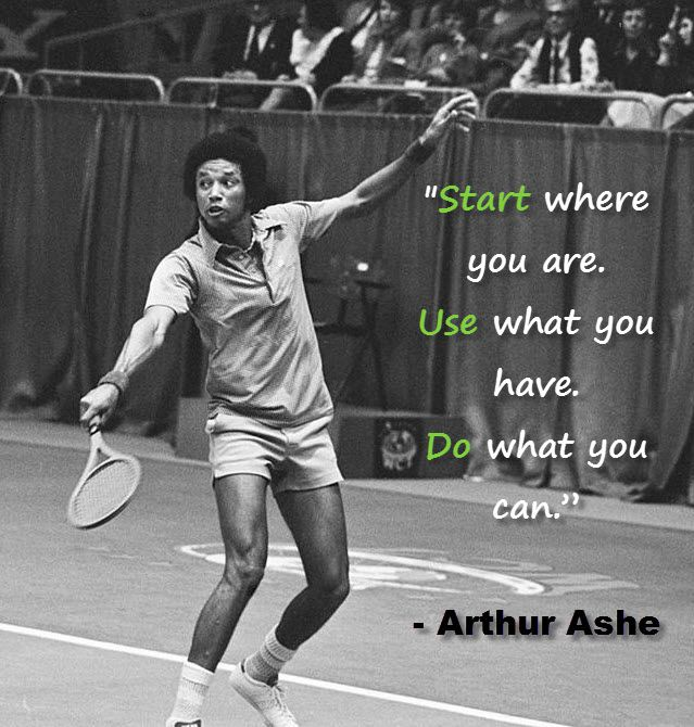 Arthur Ashe Quotes: Arthur Ashe - Do What You Can