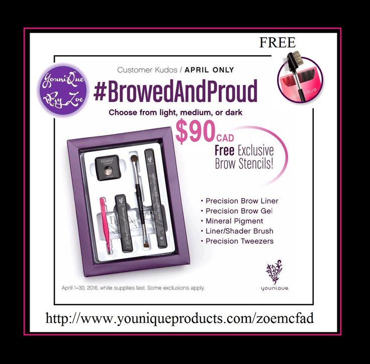 APRILS MONTHLY CUSTOMER KUDOS BROWED & BE PROUD the perfect gift ONLY AVAILABLE IN APRIL so be quick $90 CAD EACH KIT INCLUDES 1x pigment powder 1x browliner 1x browgel 1xtweezers 1 x liner brush 1X FREE BROW STENCILS NOW WITH FREE LASH/COMB BROW BRUSH + STIFF UPPER LIP LIP STAIN SAMPLES  FREE #england #kudos #younique #australia #newzealand #germany #france #canada #usa #mexico #paris #BROWandbePROUD #MAKEUP #SPECIALOFFER