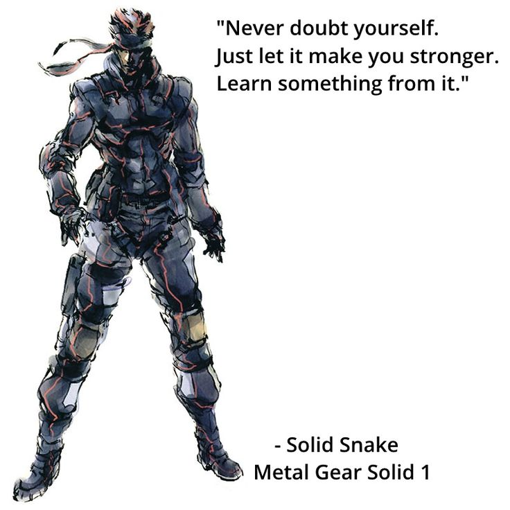 Some wisdom from Solid Snake I never appreciated until an MGS1 play through last night.