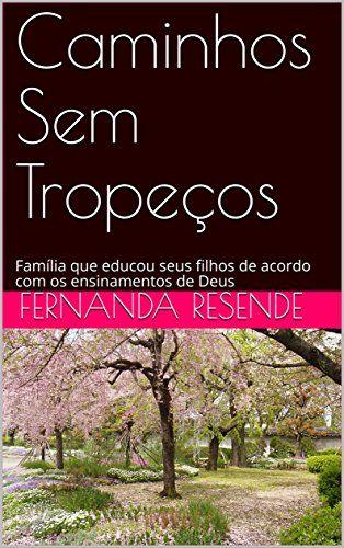Caminhos Sem Tropeços: Família que educou seus filhos de ... https://www.amazon.com.br/dp/B06XSPYHS5/ref=cm_sw_r_pi_dp_x_X1V2ybE66CEQR