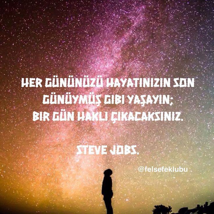 Her gününüzü hayatınızın son günüymüş gibi yaşayın; Bir gün haklı çıkacaksınız. - Steve Jobs #sözler #anlamlısözler #güzelsözler #manalısözler #özlüsözler #alıntı #alıntılar #alıntıdır #alıntısözler