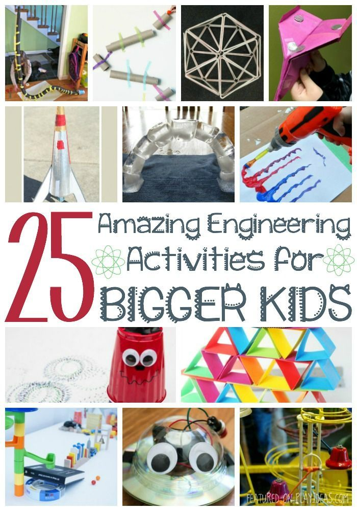 25 Amazing Engineering Ideas for Bigger Kids - interesting engineering projects!