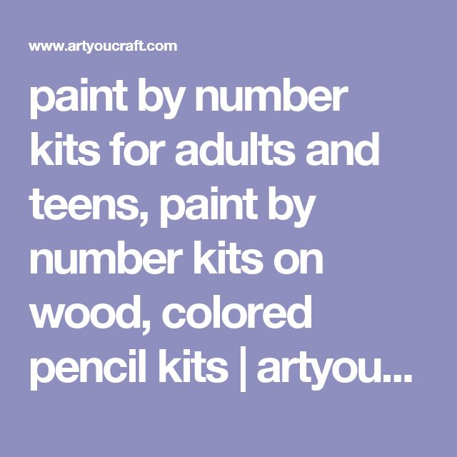 paint by number kits for adults and teens, paint by number kits on wood, colored pencil kits | artyoucraft