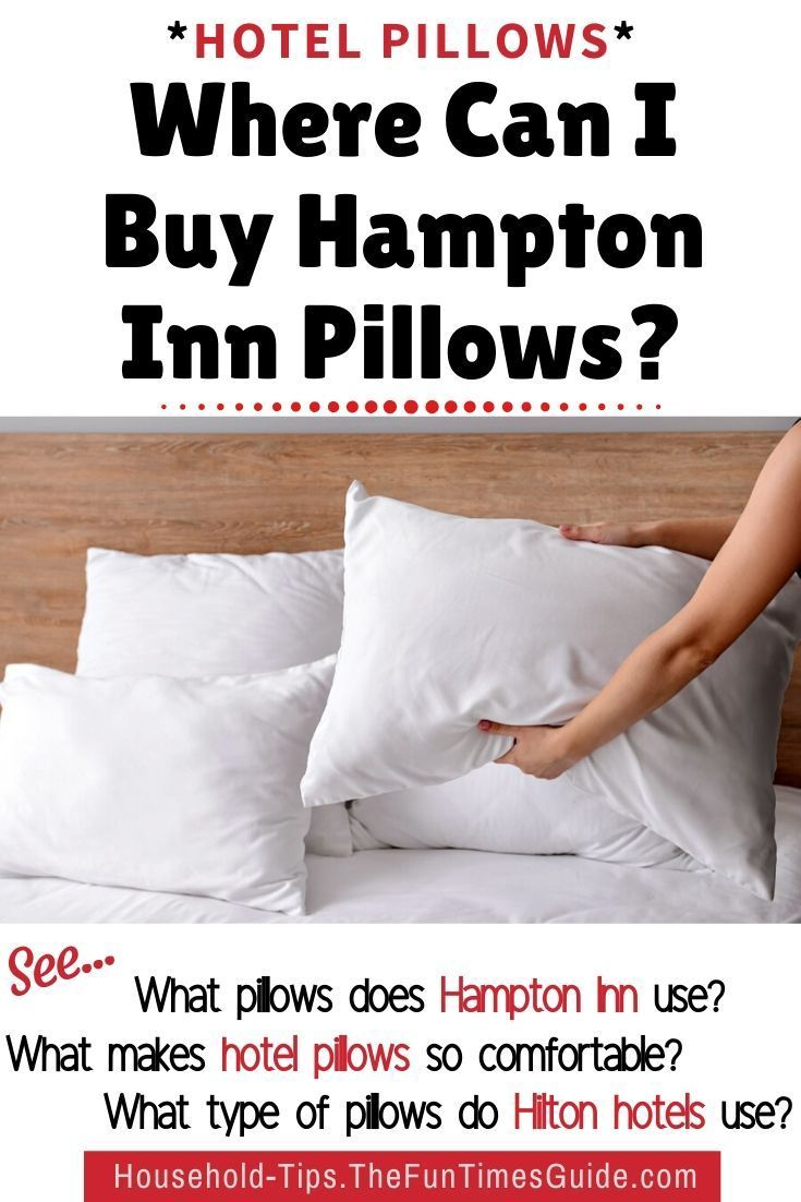 Hampton Inn Hotel Pillows Worth Every Down Filled Moment In 2020