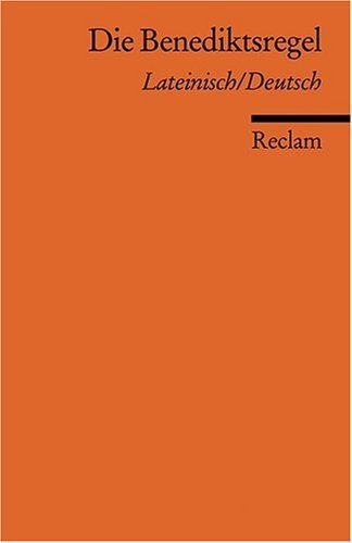 Die Benediktsregel: Lat. /Dt.: Amazon.de: Ulrich Faust, Salzburger Äbtekonferenz: Bücher