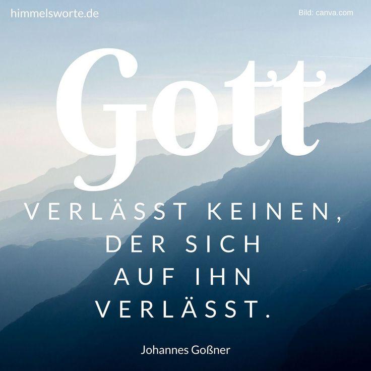 Himmelswort #52 - Gott verlässt keinen, der sich auf ihn verlässt. Johannes Goßner. Zusage, Ermutigung und Segen aus der Bibel. Kostenloser Download der Himmelsworte, passende Buchempfehlungen und Pfarrfrauen-Blog auf himmelsworte.de
