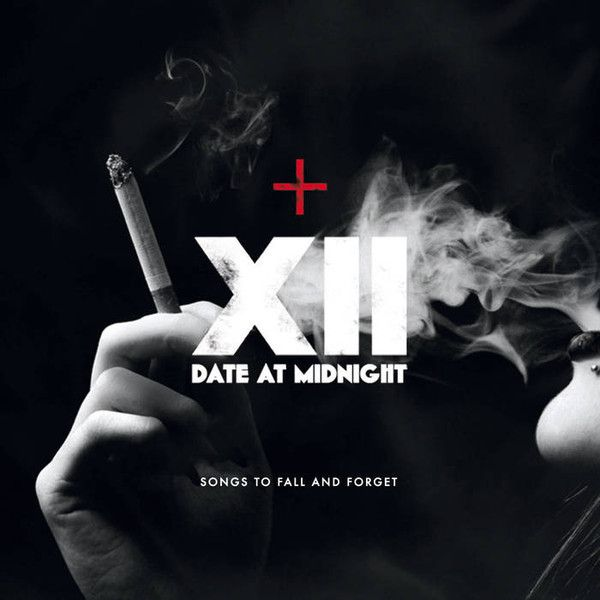 10/02/2018 : Date At Midnight - Songs To Fall And Forget