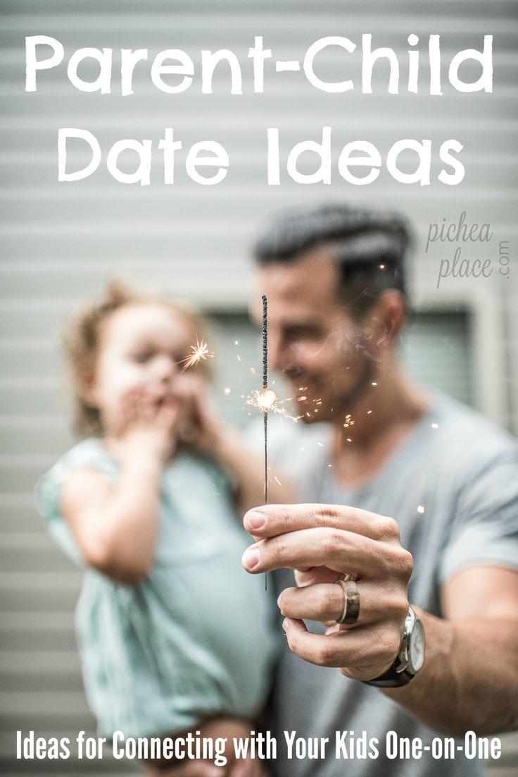 Parent-Child Date Ideas | Ideas for Connecting with Your Kids One-on-One