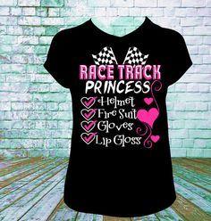 Race Track Princess T Shirt, Dirt Track Racing, Drag Racing, Late Model, Sprint Car, Motorcross Racing, Mud Racing, NASCAR, Track Mom,