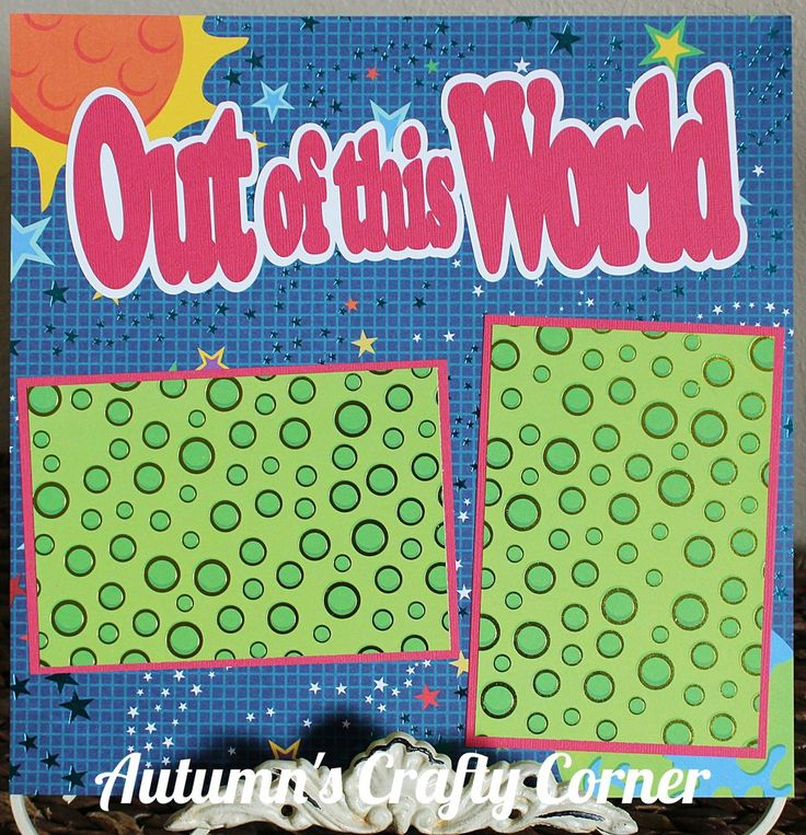 OUT OF THIS WORLD Basic Premade Scrapbook Page 12x12 Layout