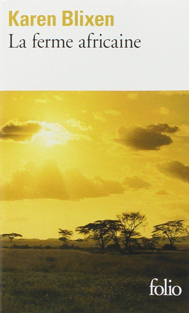 La ferme africaine - Karen Blixen, Alain Gnaedig - Livres