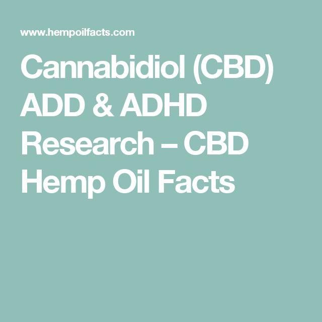 Cannabidiol Cbd Add Amp Adhd Research Cbd Hemp Oil Facts